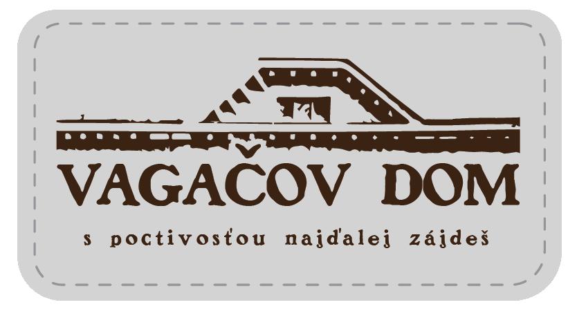 VAGAČOV DOM